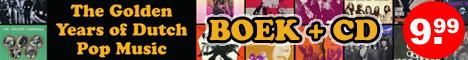 Bestel hier het boek Golden Years of Dutch Pop Music